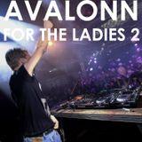 Avalonn - For The Ladies Mixtape 2