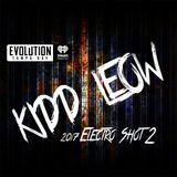 Kidd Leow - 2K17 EDM 'Electro Shot' Mix Show - 2