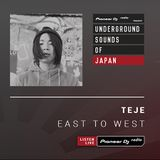 Teje - East To West #018 (Underground Sounds of Japan)