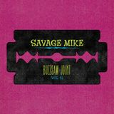 Buzzsaw Joint Vol 41 (Savage Mike)