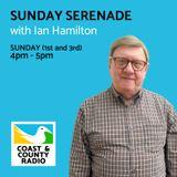 Sunday Serenade with Ian Hamilton - Broadcast 02/04/17