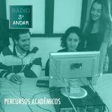 Rádio Terceiro Andar #1 - PERCURSOS ACADÊMICOS