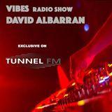 David Albarran - Vibes Radio Show (Live Recorded at Las Cruces) - TUNNEL FM