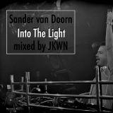 Sander Van Doorn - Into The Light Mixtape mixed by JKWN