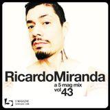 Richardo Miranda: A 5 Mag Mix #43