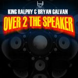 KING RALPHY OVER TO THE SPEAKER JAMES ANTHONY MIX