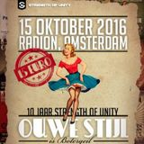 Ouwe Stijl is Botergeil (10 years Strength of Unity) - 15 November 2016