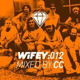 Wifey 012 : Cc