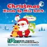 DJ Restlezz - Christmas Hands Up Mix 2014