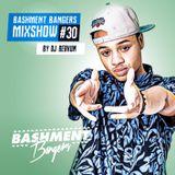 BASHMENTBANGERS MIXSHOW #30 BY DJ BERKUM
