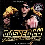 DJ SWED LU - BLACK BOTTLE BOYS VOL.3 POWERED BY LUC BELAIRE