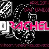 DJ Rachel- Veteran Squad Radio Mix 2018