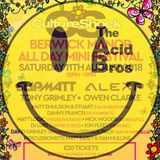 The Acid Brothers LIVE - Culture Shock - Berwick Manor