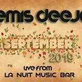 DEMIS DEEJAY - SEPTEMBER 2019  *NON STOP MIX  [LA NUIT PARAMYTHIA THESPROTIAS]