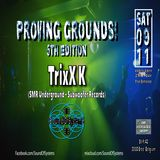 TrixX K at Proving Grounds! 5th Edition. Live recording 09-11-2019. Techno