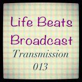 Life Beats Broadcast Transmission 013