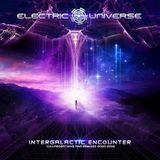Electric Universe - Intergalactic Encounter(Album Mix By Dj Eddie B)