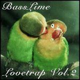 BassLime - Lovetrap Vol. 2 (June 2013)