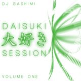 DAISUKI 大好き SESSION - VOLUME ONE