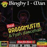Real Raggamuffin & Fyah Dancehall with Binghy i-man pon di control