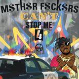 M$th$rF$ck$rsCantStopMe 4