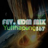 FEV. EDM Mix 167