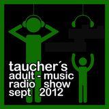 taucher's adult-music radios how sept 2012