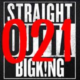 STRAIGHT OUTTA BIGK!NG vol.021