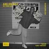 Axe On Wax: May '18