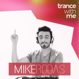 Mike Rodas Warm Up @ Trance With Me