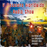 V Sessions Worldwide #200 Mixed by DJ Ives M, DJ Bluespark, Stoned Sun, Joanna Special