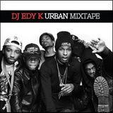 DJ EDY K - Urban Mixtape 03-2012 (Re-Upload) Ft Asap Rocky,Pharrell,Juicy J,2 Chainz,Big Sean