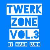 TWERK ZONE Vol.3 by Maho Kudo