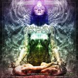 Mahadeva Ignition CD 14 [Psy Trance - Full On May 2015] by Sigmadelic