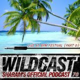 Sharam Wildcast Episode 70 - Live at BPM Festival (Part 0)
