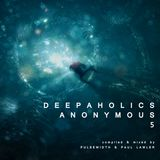 Deepaholics Anonymous 5 (with Paul Lawler)