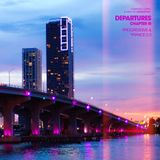 Sparkspray pres. Departures (Chapter III: Progressive & Trance 2.0)