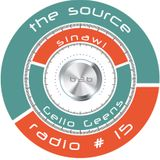 Sinawi & Gello Geens - The Source Radio 15/7/2015