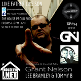 House Proud Show #94 - Grant Nelson Guest Mix & Interview