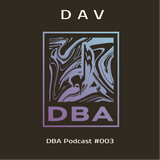 DAV - DBA Podcast #003