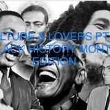 CULTURE & LOVERS PT 31 (BREEZE OUT SOME TUNE BLACK HISTORY EDITION)