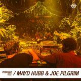 002 - MAYD HUBB & JOE PILGRIM - Totaal Rez Podcast