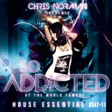 "Mix ""So Addicted"" House Essential #S47-11 by Chris Norman"