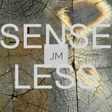 Senseless - March 17