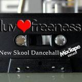 New Skool Dancehall Mixtape 1