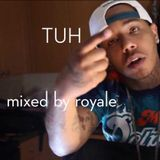 TUH BY ROYALE