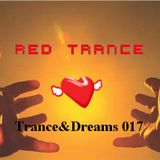 Red Trance - Trance&Dreams 017