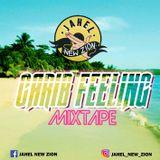 Carib Feeling Mixtape - Jahel
