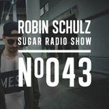 Robin Schulz | Sugar Radio 043