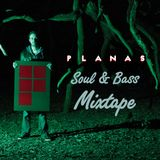 PLANAS - Soul and Bass - OUTLOOK MIX